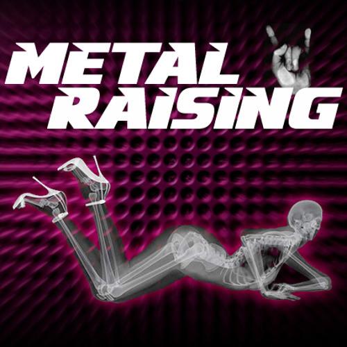 Metal raising