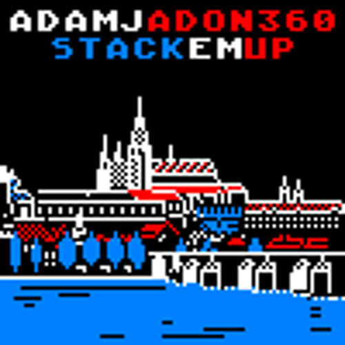AdamJ & ADON360 – Stack 'Em Up