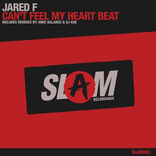 Can't Feel My Heart Beat (Original Mix)
