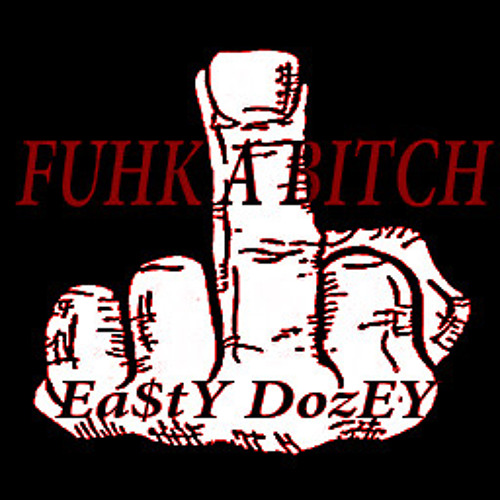 Fuck A Bitch prod By (EA$TYDOZEY)