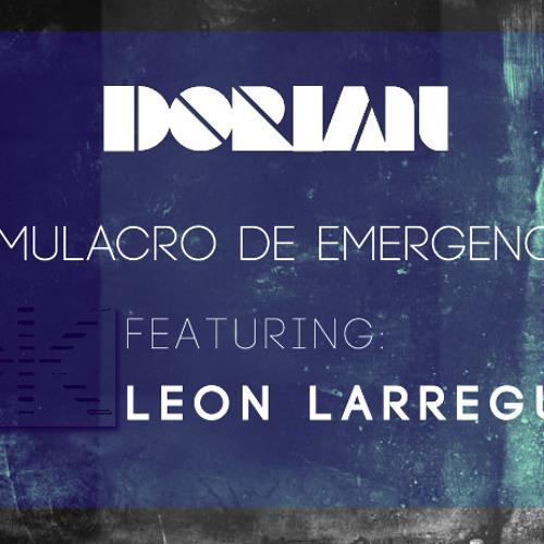 Simulacro de emergencia (Ft. Leon Larregui)