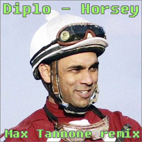 Diplo - Horsey (Max Tannone remix)