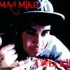 Dj Mad MIkE (MAD MIX!!!) (** TEaM C@LI KiDz**) TRACKS AT 100 DL