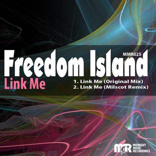 Freedom Island - Link Me (Original Mix)