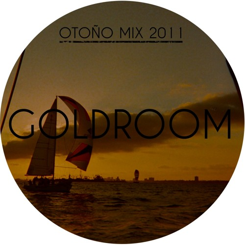 Goldroom - Otoño Mix 2011