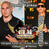 Daddy Yankee Ft. Pitbull - Gangsta Zone vs. I Know You Want Me (Deejay CLM Remix)