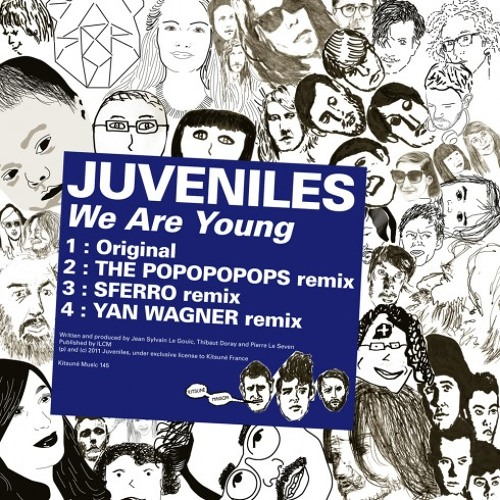Juveniles - We Are Young (Yan Wagner remix)