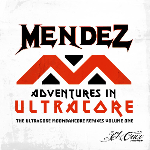 Mendez - Adventures in ULTRACORE [TEASER MIX] OUT NOW