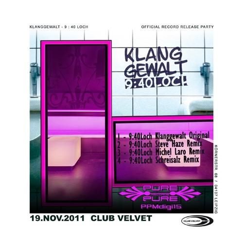 Klanggewalt - 9:40 Loch - SchreisalZ Remix - Pure Pure Records