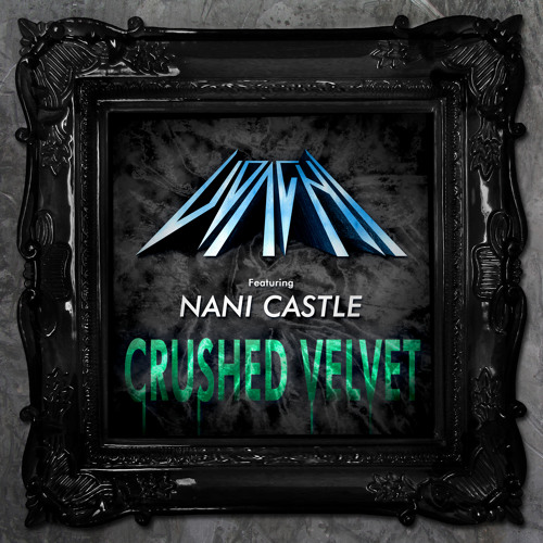Udachi ft Nani Castle - Crushed Velvet (Inter-Galactic Dub)
