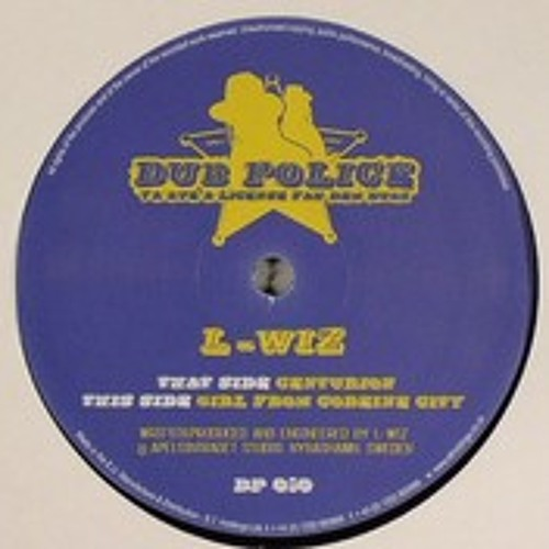 L-Wiz - Girl From Codeine City / Centurion DP010 ( DUBPOLICE )