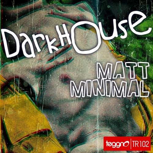 DarkHouse ( Original Mix ) - Teggno Records