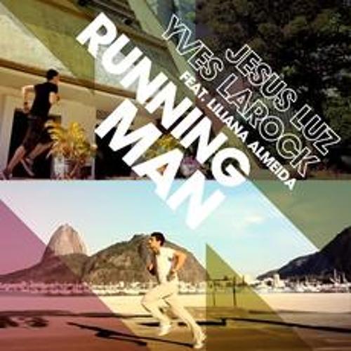 Yves Larock & Jesus Luz - Running Man (Kenny Ground remix)