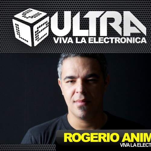 Rogerio Animal @ Viva la Eletronica Ultra Radio Show _ Alemanha  Oct 2011