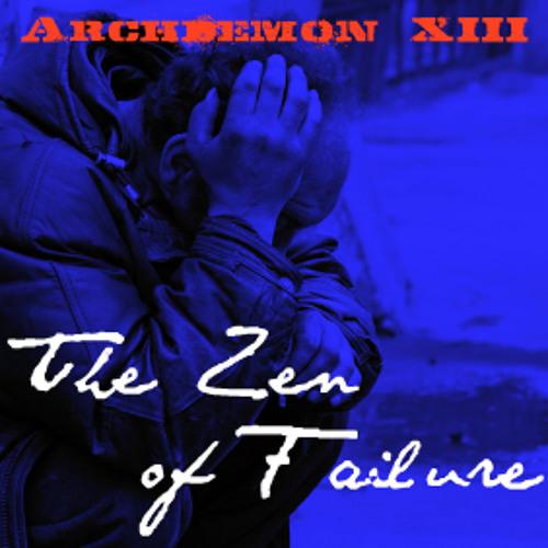 The Zen of Failure (Remaster)