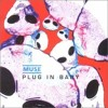 Muse - Plug in Baby - lorenzofranco