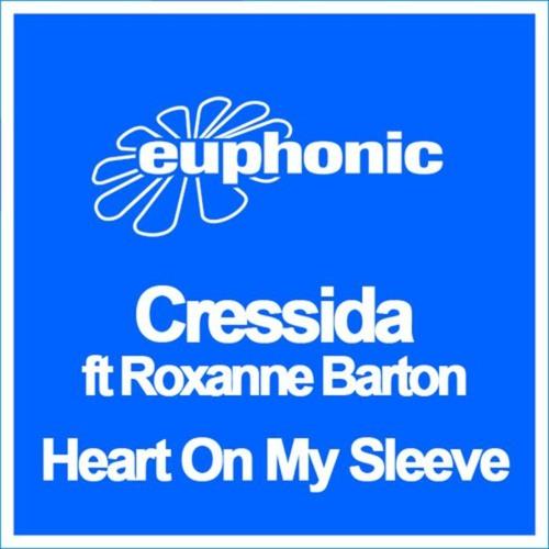 Heart On My Sleeve - Cressida feat. Roxanne Barton(Original Mix)