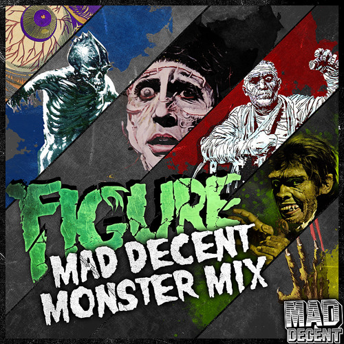 Figure - Mad Decent Monster Mix