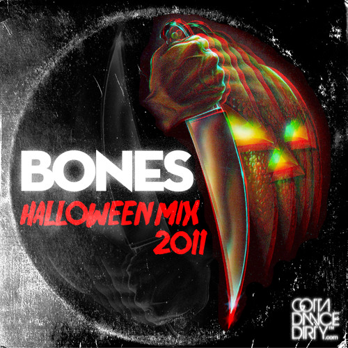 BONES - HALLOWEEN MIX 2011