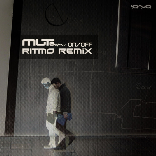 MUTe featuring Shay Nassi - On / Off (Ritmo Remix)