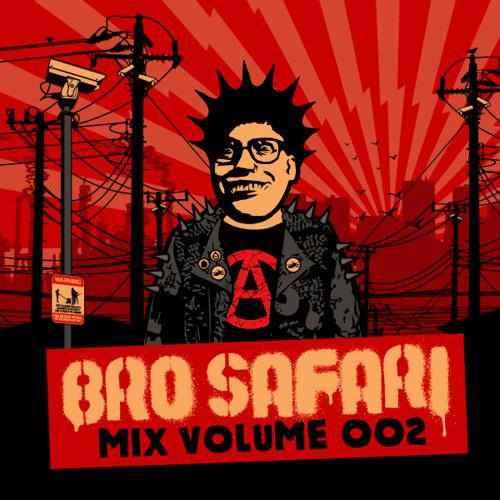 Bro Safari - Moombahton Mix Volume 2
