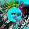 BROAD RUSH & SMEMS - BAD GIRL (Original Mix) [CBR007]