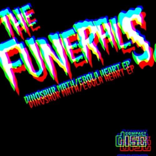 The Funerals - Dinosaur Math/Ebola Heart EP