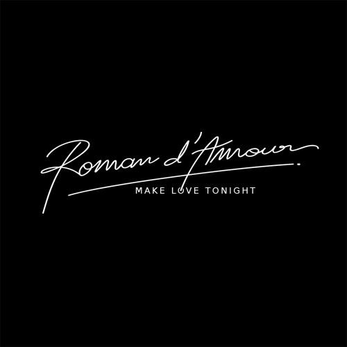 ROMAN D'AMOUR - Make Love Tonight (Original Mix)