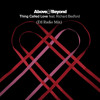 Download Above and Beyond ft. Richard Bedford - Thing Called Love (Etl Chill Mix) Mp3