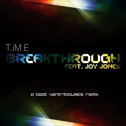 Breakthrough feat. Joy Jones (Beat Ventriloquists Remix)