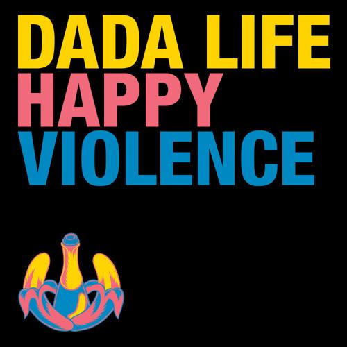 Dada Life - Happy Violence (Caveat Remix)