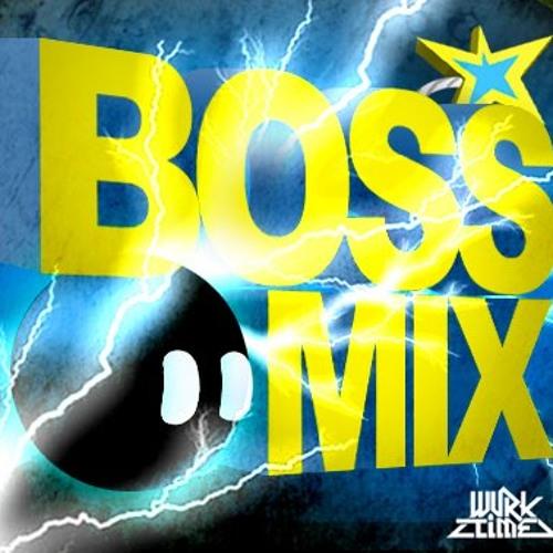 (BOSS MIX) DJ WURKTIME