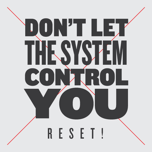 RESET! - Don't let the system control you (Summer Of Love Mix) PREVIEW