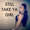 I Still Take Ya Girl ! - Red Dot