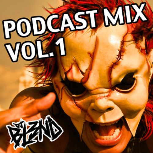 PODCAST MIX VOL 1 - DJ BL3ND