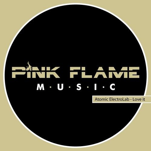 Atomic Electrolab - LOVE IT [PINK FLAME MUSIC]