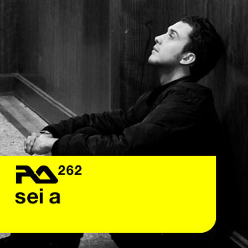Sei A - Resident Advisor Podcast 262 (June 11)