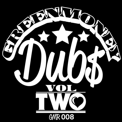 Greenmoney Dubs Vol 2 (Sampler)