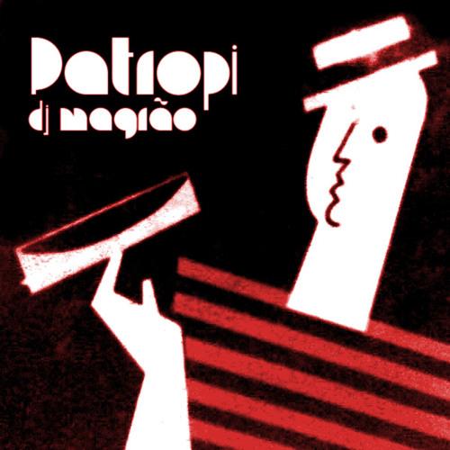 Patropi by DJ Magrão