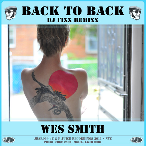 Wes Smith - Back to Back (Fixx MIx)