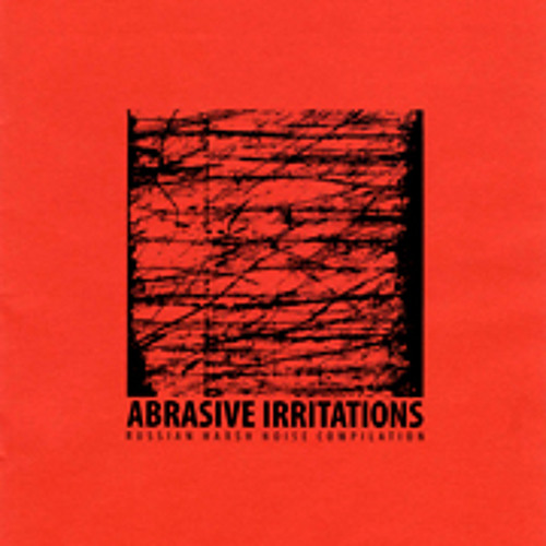 VA - Abrasive Irritations