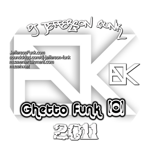 Jefferson Funk - Ghetto Funk 101 2011