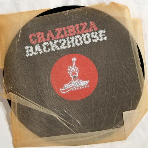Crazibiza - Back2House (Original Mix) [PREVIEW]