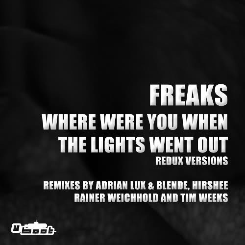 Freaks - Where Were You (Hirshee Remix)