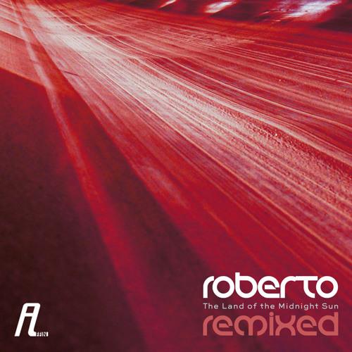 Roberto - The Land of the Midnight Sun (Samuel L Session Remix) - Affin recs