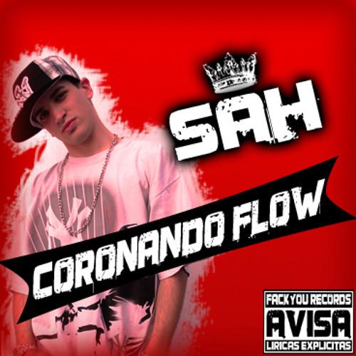 02.Sah -Para Darle Emoción- Coronando Flow (Fack You Records)