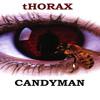 CANDYMAN THEME (tHORAX remix) FREE DOWNLOAD!