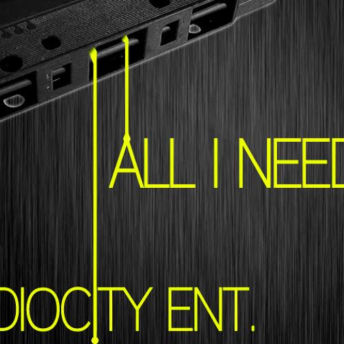 All I Need w/ Audiocity