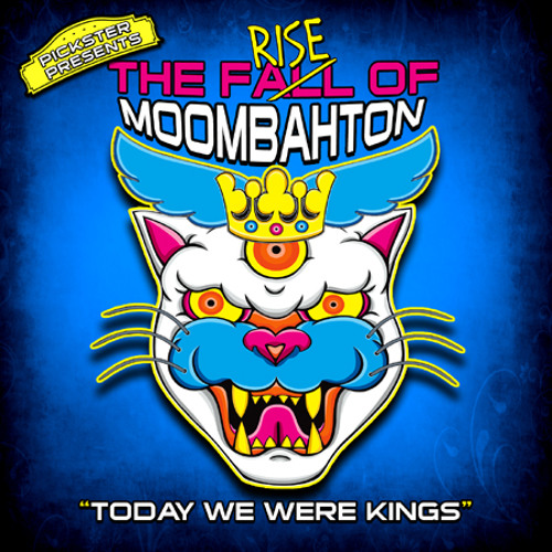 Pickster presents The Rise Of Moombahton Compilation