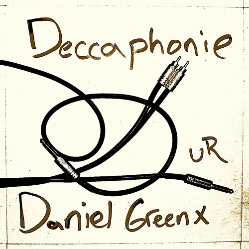 Deccaphonie (Distn Remix) - Daniel Greenx -  [UR]Clip